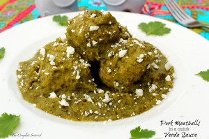 Pork Meatballs in a quick Verde Sauce ~ The Complete Savorist